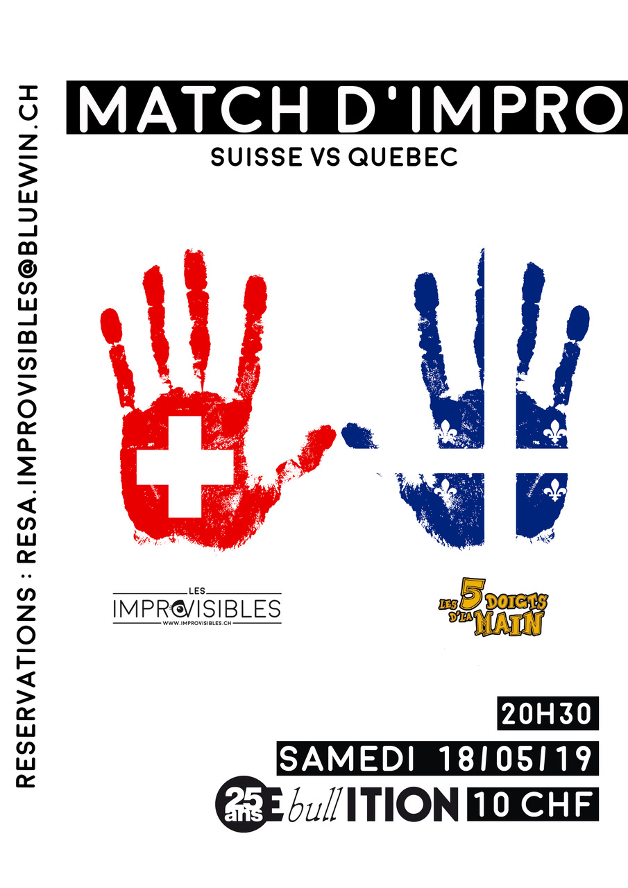 MATCH IMPRO - ImprOvisibles vs les 5 doigts d'la main (QUEBEC)