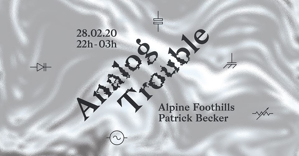 Analog Trouble: Alpine Foothills - Patrick Becker
