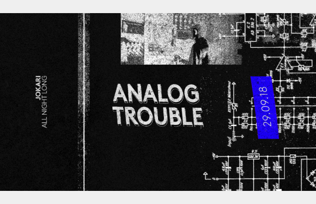 Analog Trouble w/Jokari