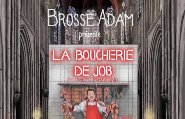 La Boucherie de Job de Fausto Paravidino par la Compagnie Brosse Adam