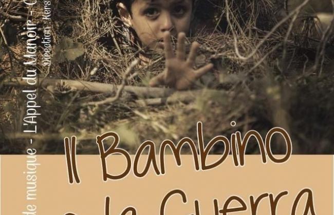 """Il Bambino e la Guerra : concerts de l'Appel du Manoir et de l'octuor d'hommes """"Les Vouèno"""""""