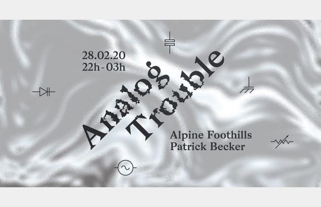 Analog Trouble: Alpine Foothills - Patrick Becker