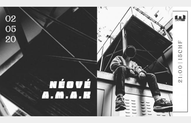 Néové - AMAK / Ebullition