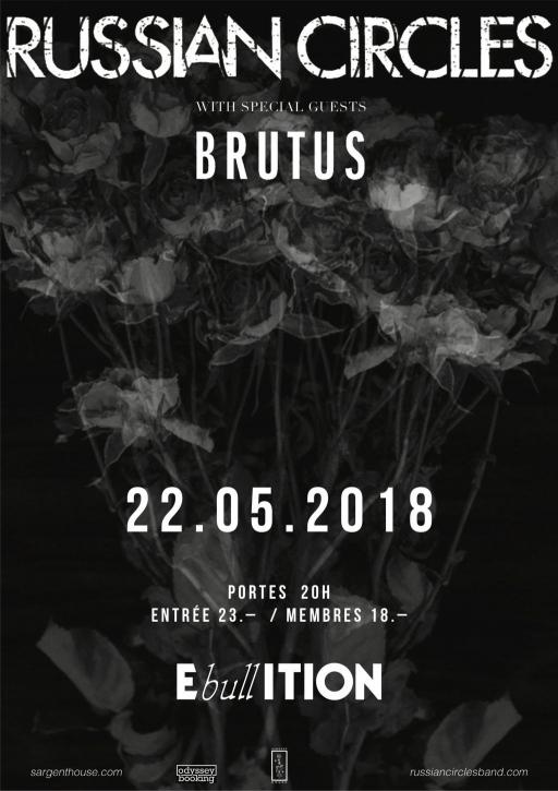 RUSSIAN CIRCLES (US) + BRUTUS (BE)