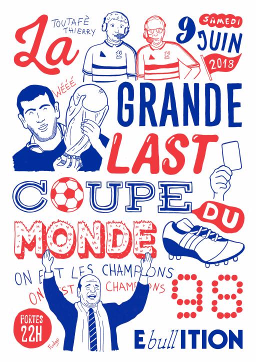 LA GRANDE LAST : COUPE DU MONDE 98