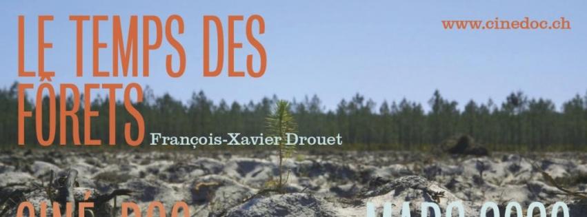Ciné-Doc : Le Temps des forêts (en collaboration avec le Festival du Film Vert)